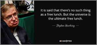 free lunch - steven hawking